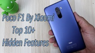 Poco F1 By Xiaomi Top 10++ Hidden Features , Advance Features , Tips & Tricks , HINDI