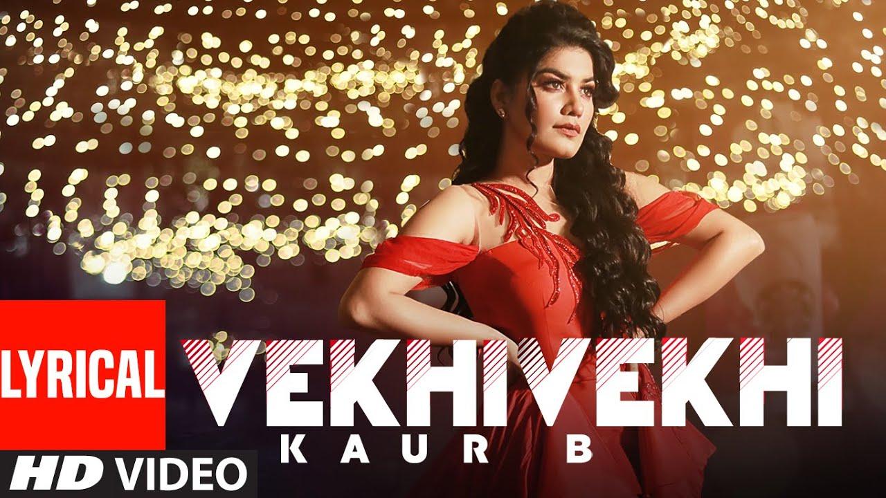 Vekhi Vekhi (Full Lyrical Song) Kaur B | JSL Singh | Jung Sandhu | Latest Punjabi Songs 2020