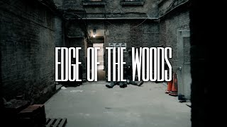 Edge of the Woods: a short film