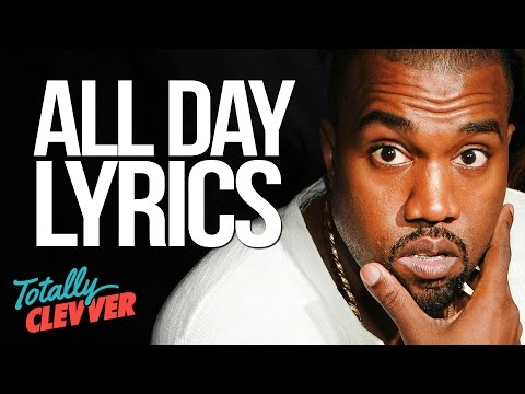 """Kanye West's """"ALL DAY"""" Lyrics Explained (Totally Clevver)"""