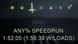 Outlast 2 Any% Speedrun 1:52:05 (1:56:39 with loads)(PC)(PB)