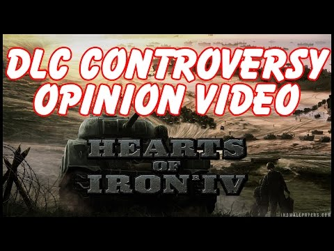 Hearts of Iron 4 DLC Controversy - My Opinions