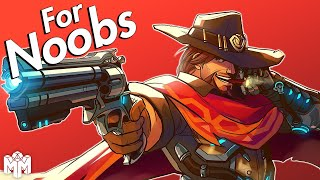 MCCREE ... For Noobs