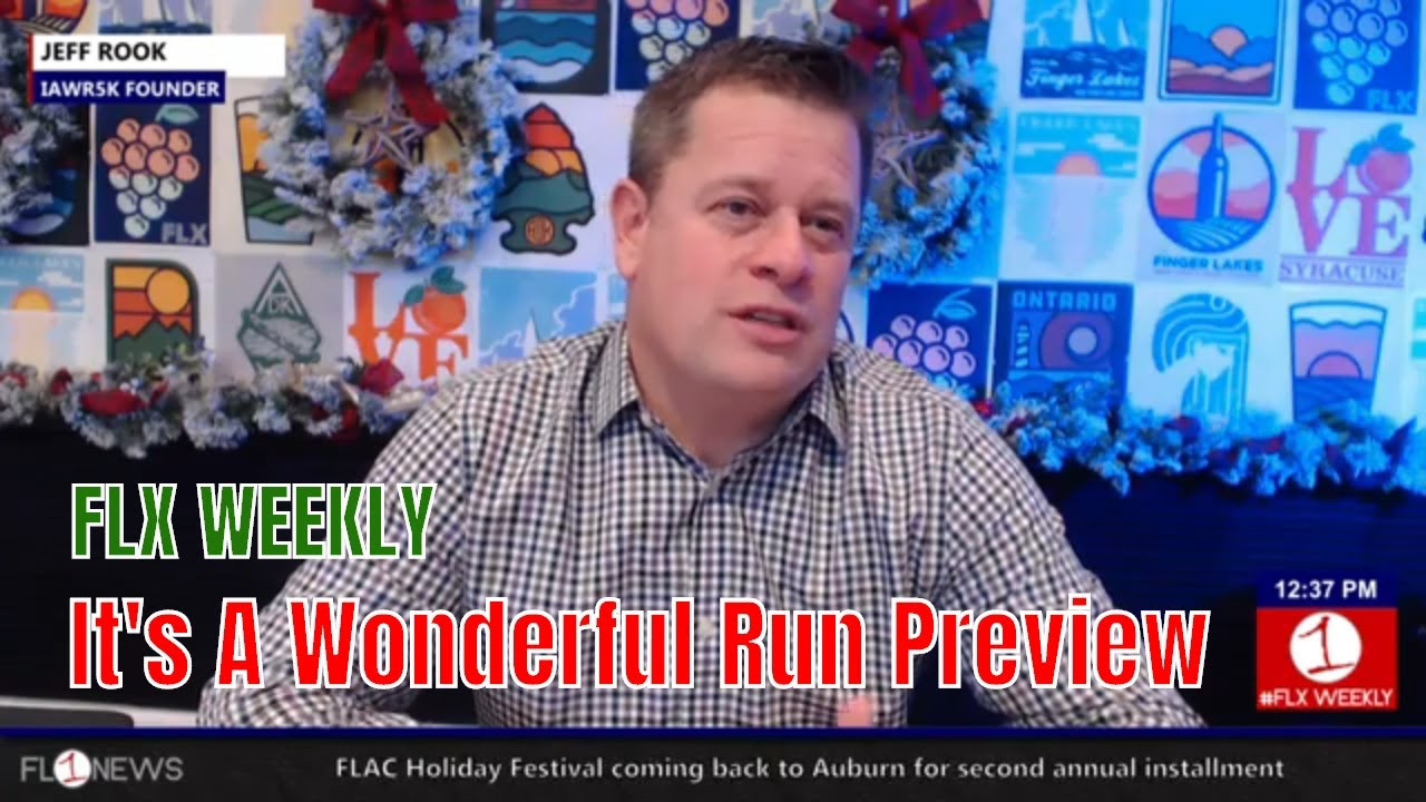 FLX WEEKLY: Jeff Rook on the 11th Annual It's A Wonderful Run in Seneca Falls (podcast)