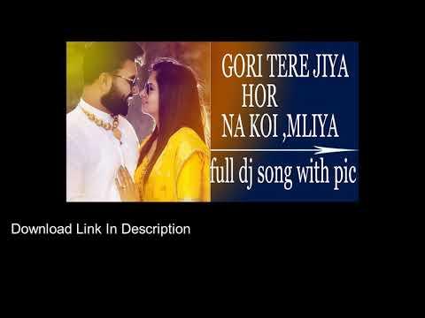 Gori Tere Jiya Hor Na Koi Milya Ringtone  Download
