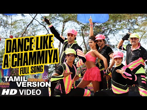 Dance Like a Chammiya Video Song (Tamil Version) | Happy New Year | Shah Rukh Khan