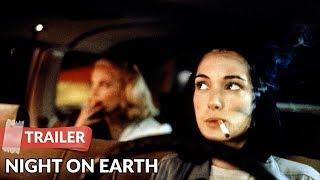 Night on Earth 1991 Trailer | Jim Jarmusch | Winona Ryder