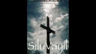 Siluvayil - michael rao mp3