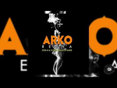 Arko - Reeva (Sted-E & Hybrid Heights Remix)