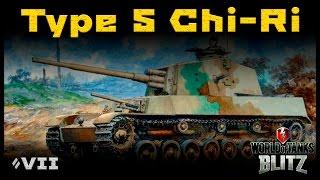 Обзор Type 5 Chi-Ri - 480 альфы на барабане! [WoT: Blitz]