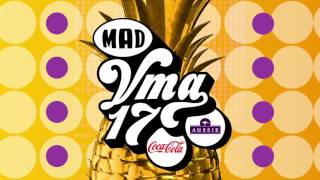 MAD VIDEO MUSIC AWARDS 2017 by Coca-Cola & Aussie  - Get Your Ticket NOW!
