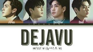 NU'EST W (뉴이스트 W) - DEJAVU (Color Coded Lyrics Eng/Rom/Han)