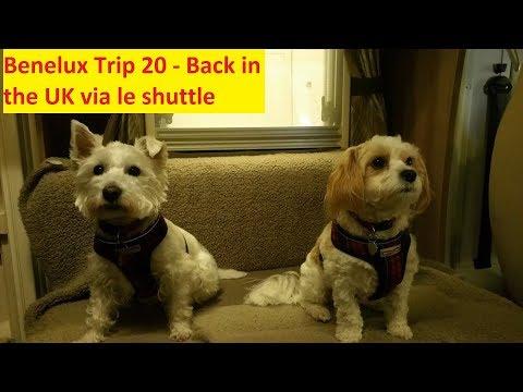 Back in the UK via le shuttle & Pet Passport Control - Benelux Trip 20