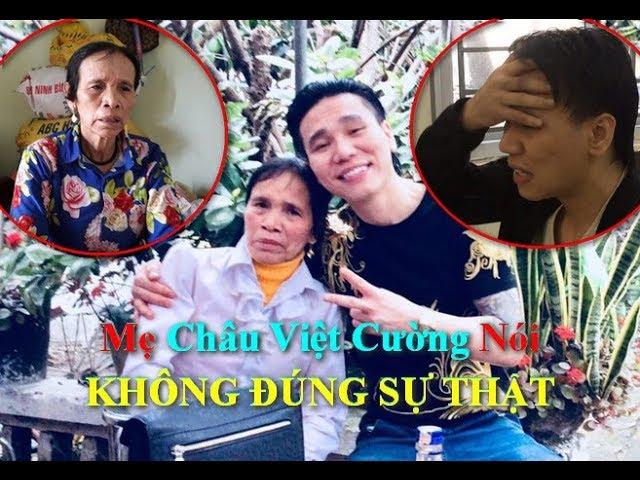 Mẹ Châu Việt Cường Nói KHÔNG ĐÚNG SỰ THẬT