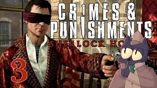 RUN SHERLOCK RUN! - SHERLOCK HOLMES: CRIMES AND PUNISHMENTS - Part 3