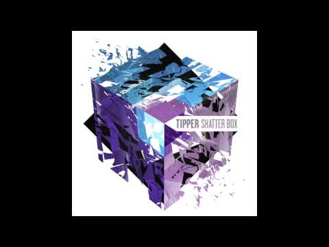 tipper shatterbox ep