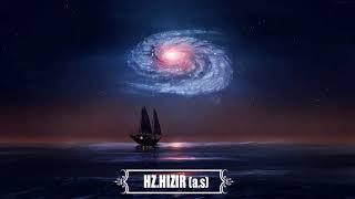 Hz.Hızır Kimdir ?  Öğrettiği Dua ve Anlamı Nedir? (Arapça/Türkçe)