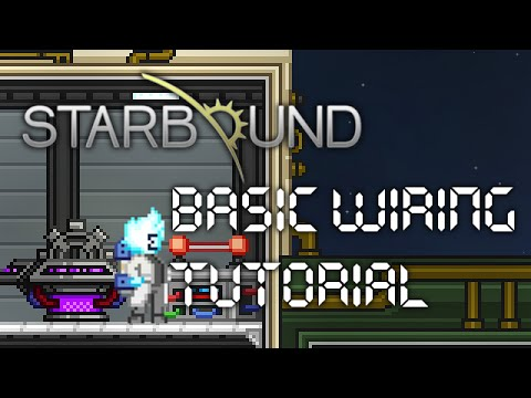 starbound basic wiring tutorial upbeat giraffe youtube rh youtube com
