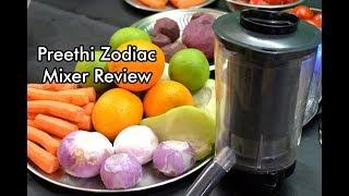 Preethi Zodiac Mixer Grinder Review | Preethi Zodiac Mixer Grinder Demo