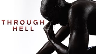 THROUGH HELL - Motivational Video thumbnail