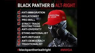 "The ""Truth"" behind ""Alt-Right"" Black Panther"