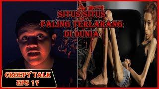 Video SITUS SITUS TERLARANG DI DUNIA ! - CreepyTalk Episode 17 download MP3, 3GP, MP4, WEBM, AVI, FLV Juni 2018