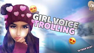 GIRL VOICE TROLLING A THIRSTY 18 YEAR OLD 🤤