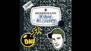 Dendemann - Inhalation