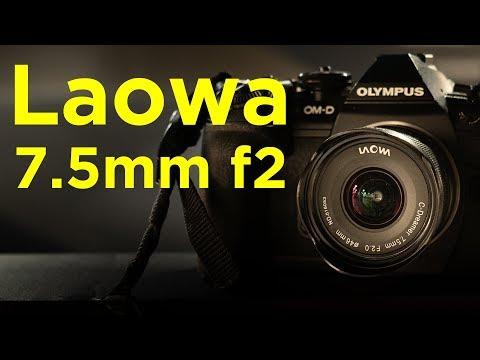 Laowa 7.5mm F2 - Ultra Wide Angle Lens
