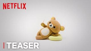 Rilakkuma and Kaoru: Season 1 | Teaser | Netflix