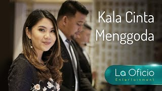 Download Lagu Kala Cinta Menggoda - Chrisye (Cover) By La Oficio