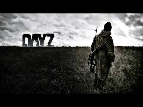 DayZ Soundtrack - The Survivors