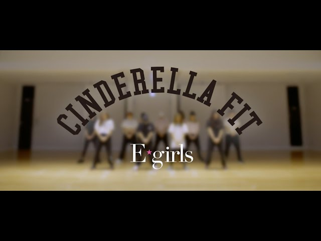 E-girls / シンデレラフィット(CINDERELLA FIT)  Dance Practice Video