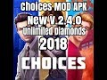 Choices Mod apk |V.2.4.0|New Version 2018 Unlimited Diamonds