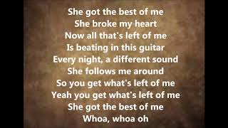 LUKE COMBS SHE GOT THE BEST OF ME LYRICS