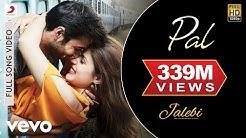 Pal Full Video - Jalebi|Arijit Singh|Shreya Ghoshal|Rhea & Varun|Javed - Mohsin