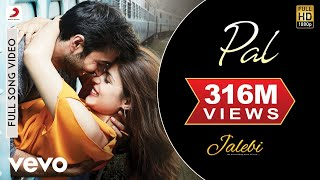Pal Full Video - Jalebi|Arijit Singh|Shreya Ghoshal|Rhea & Varun|Javed - Mohsin