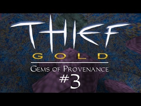 Let's Play Thief Gold: Gems of Provenance - FM / Fan Mission Gameplay - 3 - Cryptsie XL