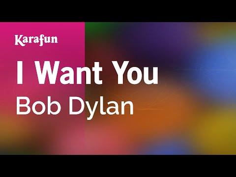 Karaoke I Want You - Bob Dylan *