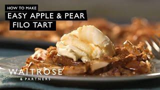 Easy Apple and Pear Filo Tart  Waitrose