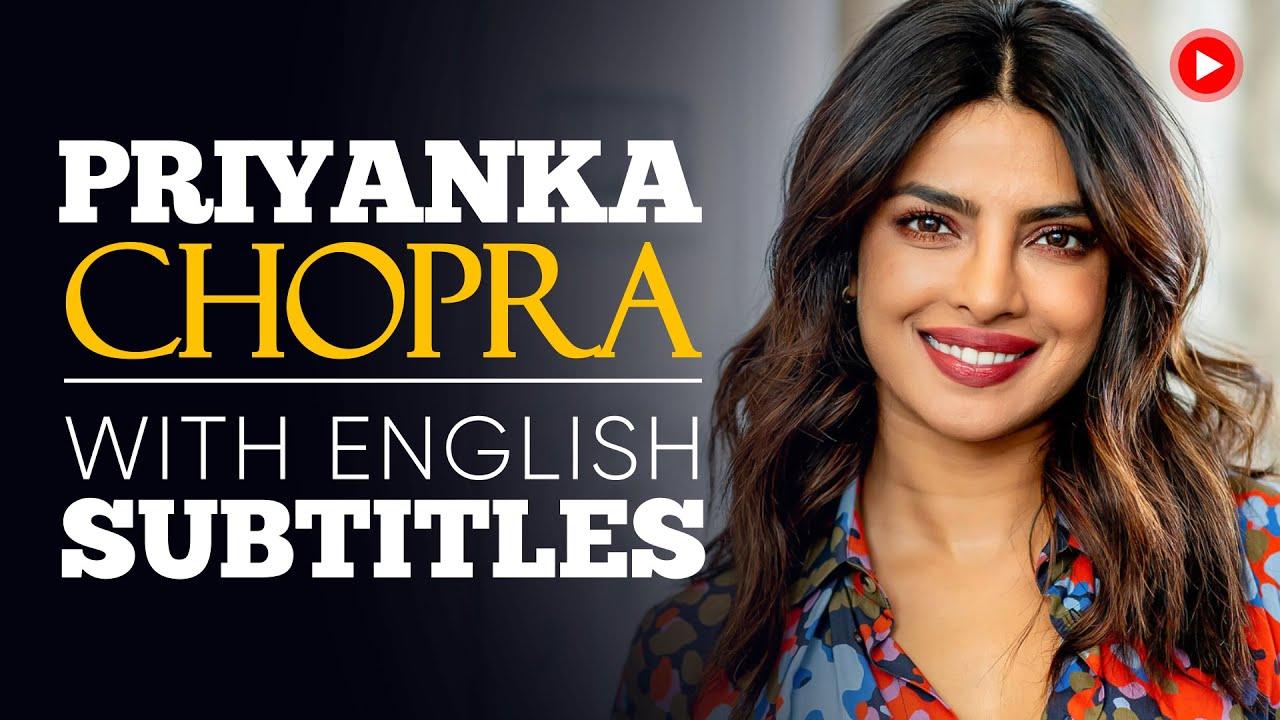 Download ENGLISH SPEECH | PRIYANKA CHOPRA: Be Fearless (English Subtitles)