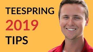 2019-teespring-tips