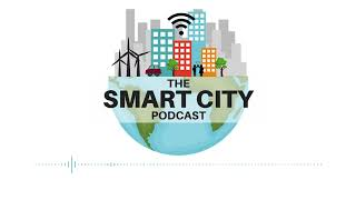 Smart City Podcast E29 Hacking a Smart Future, with Angela Bee Chan