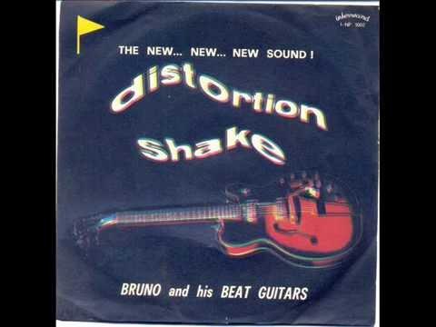 Bruno & His Beat Guiter  -  Distortion  Shake