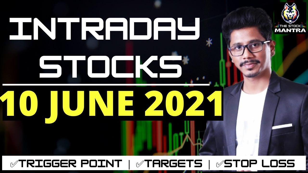 Best Intraday Stocks for Tomorrow [10 JUNE 2021] | Intraday Trading with TheStockMantra