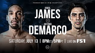 James vs Demarco Preview: July 13, 2019 PBC on FS1
