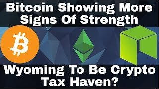 Crypto News | Bitcoin Showing More Signs Of Strength! Wyoming To Be Crypto Tax Haven?