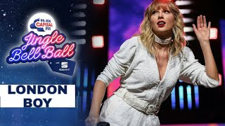 Taylor Swift - London Boy (Live at Capital's Jingle bell ball 2019)