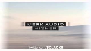 MERK-AUDIO – Higher