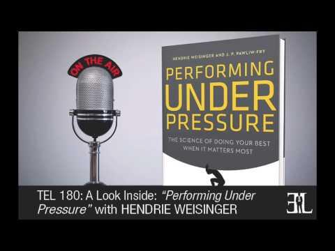 Performing Under Pressure by Hendrie Weisinger TEL 180